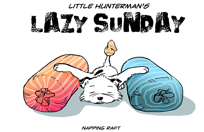 Little Hunterman – lazy sunday napping raft