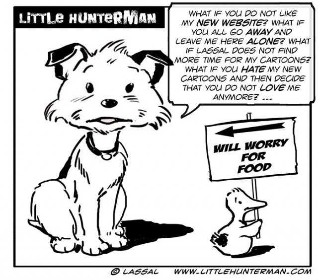 Little Hunterman - will worry for food