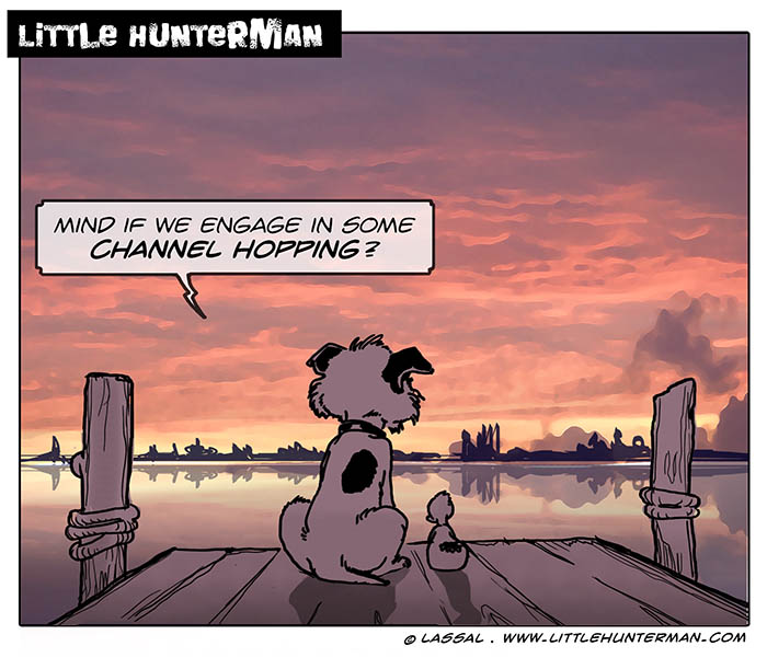 Little Hunterman – Channel Hopping