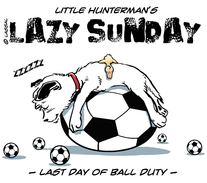 LittleHunterman- Lazy WorldCup Sunday