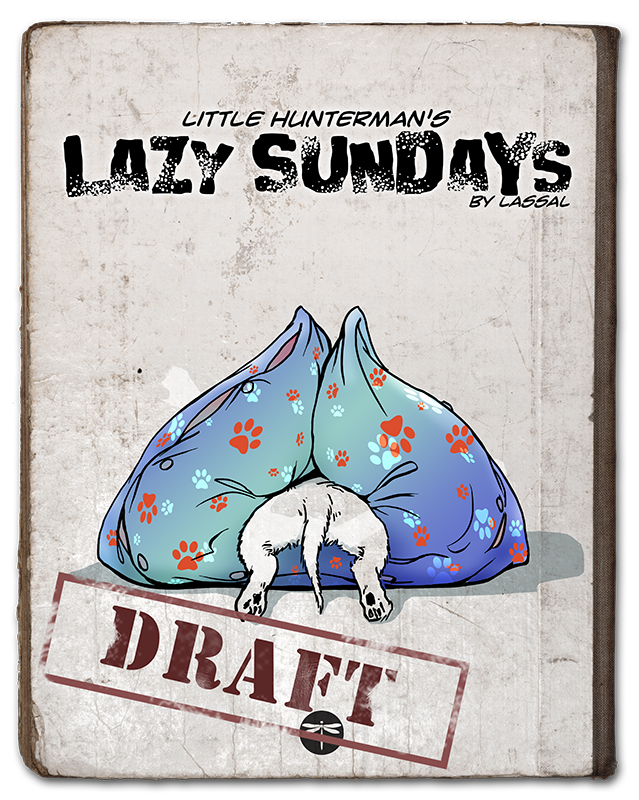 Click here to see the draft cover of Little Hunterman's Lazy Sunday