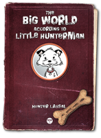 Book: The Big World According to Little Hunterman