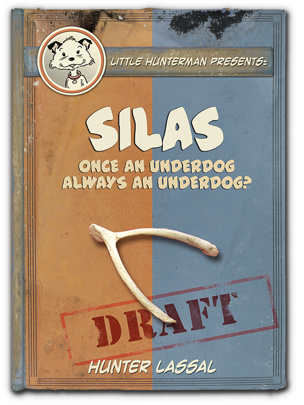 Silas: Book 2 of The Underdog Survival Series