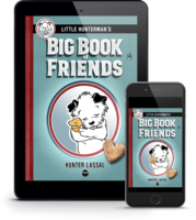 Little Hunterman Presents: The Big Book of Friendsk