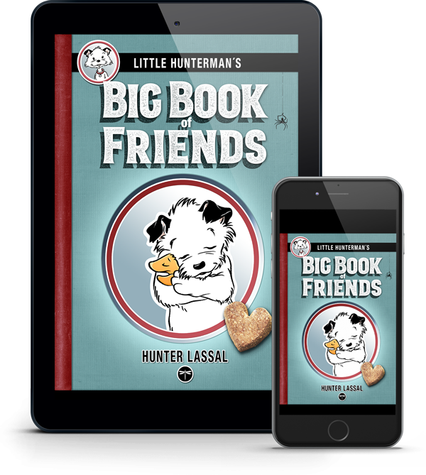 Little Hunterman's Big Book of Friends