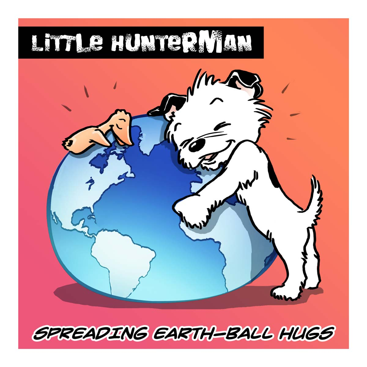 SPREADING EARTH-BALL HUGS