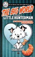The Big World According to Little Hunterman - Book Gallery