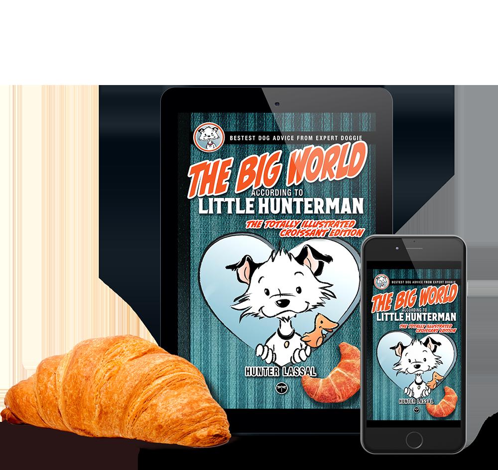 The Big World According to Little Hunterman